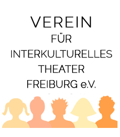 Verein für interkulturelles Theater Freiburg